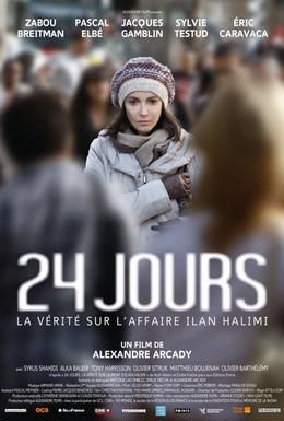 Постер фильма 24 дня, правда о деле Илана Халими (2014)