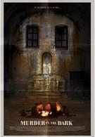 Убийство во мраке (2013)