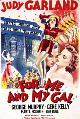 Постер фильма Для меня и моей девочки (1942)
