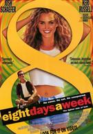 Восемь дней в неделю (1997)