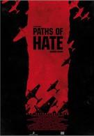 Пути ненависти (2010)