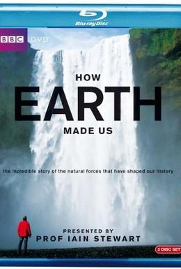 Постер фильма BBC: Как Земля сотворила нас (2010)
