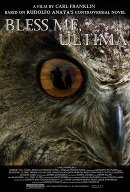 Постер фильма Благослови меня, Ультима (2013)