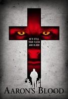 Кровь Аарона (2016)