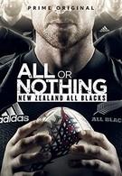Всё или ничего: Новозеландские «Олл Блэкс»  (2018)