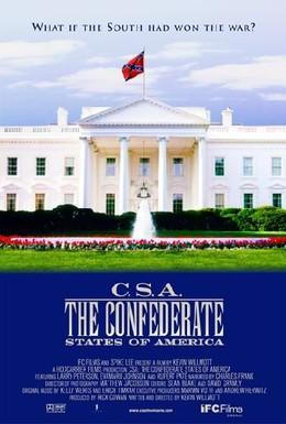 Постер фильма КША: Конфедеративные штаты Америки (2004)