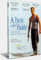 Парень, которого звали Ненависть (1995)