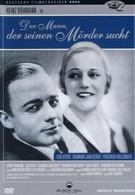 Человек, который ищет своего убийцу (1931)
