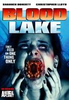 Кровавое озеро: Атака миног-убийц (2014)