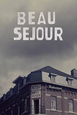 Постер фильма Отель Бо Сежур (2016)
