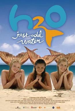 Постер фильма H2O: Просто добавь воды (2006)