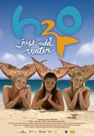 H2O: Просто добавь воды (2006)