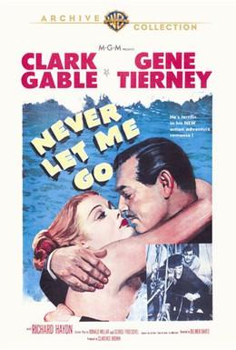 Постер фильма Не отпускай меня (1953)