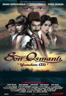 Последний оттоман: Яндим Али (2007)