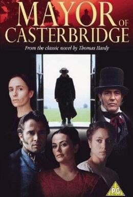 Постер фильма Мэр Кастербриджа (2003)