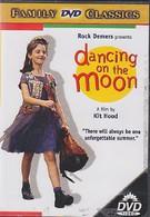 Танцуя на Луне (1997)