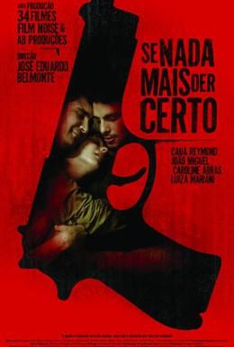 Постер фильма Если по-другому нельзя (2008)