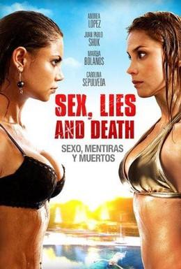 Постер фильма Секс, ложь и смерть (2011)