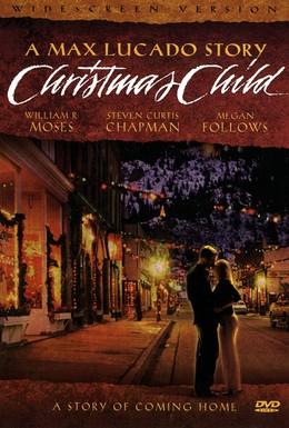 Постер фильма Рождественский ребенок (2004)
