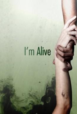 Постер фильма Я живой (2009)