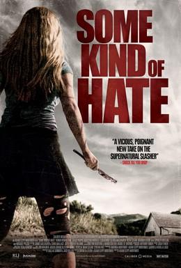Постер фильма Что-то наподобие ненависти (2015)