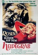 Розы цветут на могиле (1952)