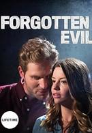 Забытое зло (2017)