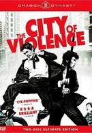Город насилия (2006)