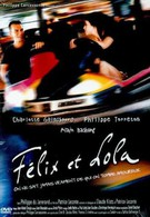 Феликс и Лола (2001)