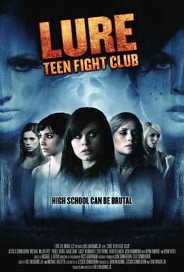 Постер фильма Приманка: Подростковый Бойцовский клуб (2010)