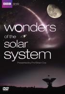 BBC: Чудеса Солнечной системы (2010)