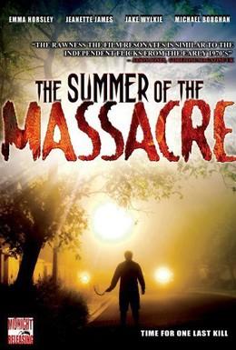 Постер фильма Летняя резня (2006)