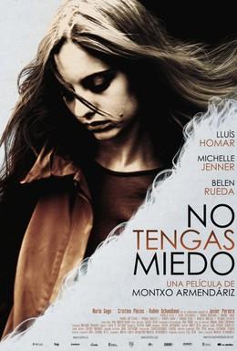 Постер фильма Не бойся (2011)