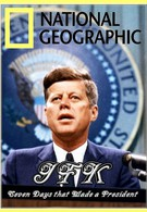 Джон Кеннеди: Семь дней, определивших президента (2013)