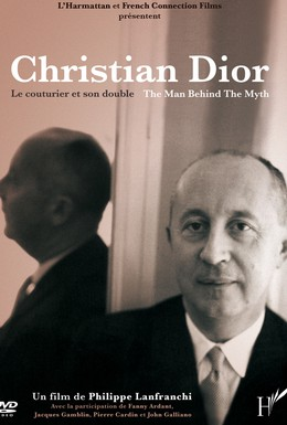 Постер фильма Кристиан Диор – Человек-легенда (2005)