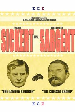 Постер фильма Сикерт против Сарджента (2007)