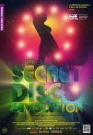 Тайная диско-революция (2012)