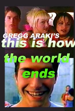 Постер фильма Так кончается мир (2000)
