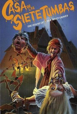 Постер фильма Дом семи могил (1982)