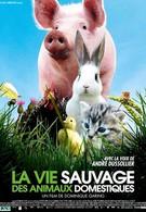 Дикая жизнь домашних животных (2009)