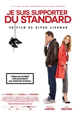 Постер фильма Я болею за Стандарт (2013)