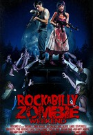 Рокабилли зомби-уикэнд (2013)