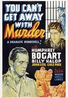 Преступление тебе с рук не сойдет (1939)