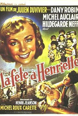 Постер фильма Праздник Генриетты (1952)