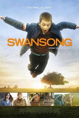 Постер фильма Лебединая песня (2009)