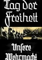 День свободы! – Наш вермахт! (1935)