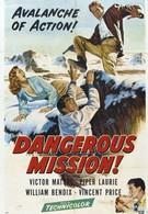 Опасная миссия (1954)