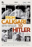 Немецкое кино: От Калигари до Гитлера (2014)