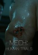 Мек: Опыты на людях (2014)