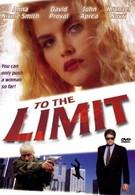 До крайнего предела (1995)